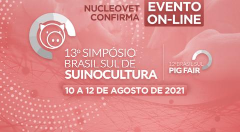 Nucleovet confirma 13º Simpósio Brasil Sul de Suinocultura on-line